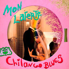 Mon Laferte - CHILANGO BLUES - SINGLE