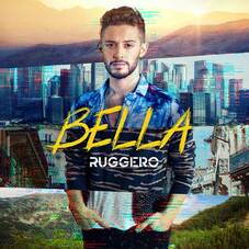 Ruggero - BELLA - SINGLE