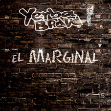 Yerba Brava - EL MARGINAL - SINGLE