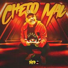El Pepo - CHETO MAL - SINGLE