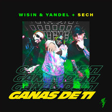 Wisin y Yandel - GANAS DE TI - SINGLE