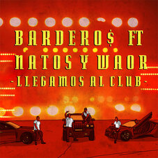 Bardero$ - LLEGAMOS AL CLUB - SINGLE