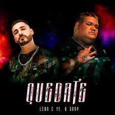 Lean C - QUÉDATE (FT. G SONY) - SINGLE