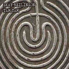 Skay Beilinson - TAM-TAM - SINGLE