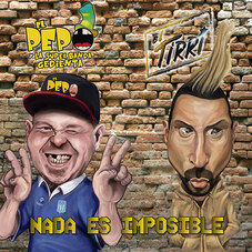 El Pepo - NADA ES IMPOSIBLE (FT. EL TIRRI) - SINGLE