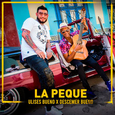 Descemer Bueno - LA PEQUE - SINGLE