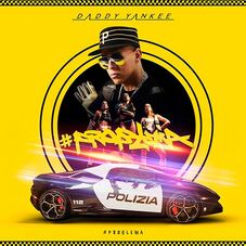 Daddy Yankee - PROBLEMA - SINGLE