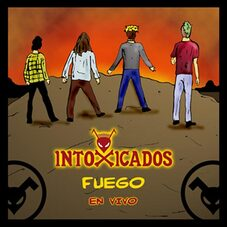 Intoxicados - FUEGO (EN VIVO) - SINGLE