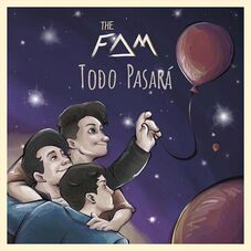 THE FAM - TODO PASARÁ - SINGLE