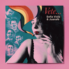 Sofía Viola - VETE... - SINGLE