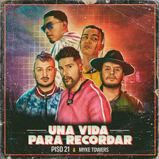 Piso 21 - UNA VIDA PARA RECORDAR - SINGLE