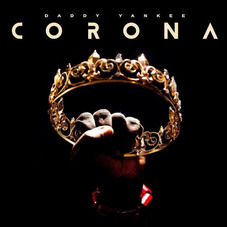Daddy Yankee - CORONA - SINGLE