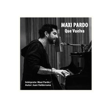 Maxi Pardo - QUE VUELVA - SINGLE