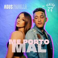 Agus Padilla - ME PORTO MAL - SINGLE