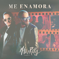 Mau y Ricky - ME ENAMORA - SINGLE