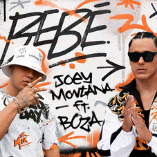 Joey Montana - BEBÉ (FT. BOZA) - SINGLE