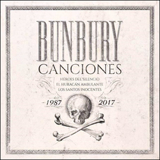 Enrique Bunbury - CANCIONES (1987 - 2017) - VOL 3 - EL HURACÁN AMBULANTE (1997 - 2005)