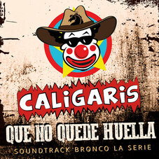 Los Caligaris - QUE NO QUEDE HUELLA - SINGLE