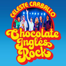 Celeste Carballo - CHOCOLATE INGLÉS ROCK