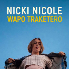 Nicki Nicole - WAPO TRAKETERO - SINGLE