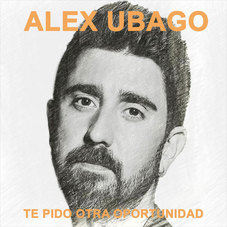 Alex Ubago - TE PIDO OTRA OPORTUNIDAD - SINGLE