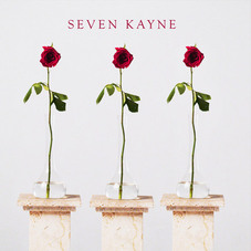 Seven Kayne - TRES ROSAS - SINGLE