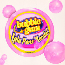 Lele Pons - BUBBLE GUM (FT. YANDEL) - SINGLE