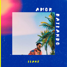 Llane - AMOR BAILANDO - SINGLE