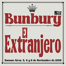 Enrique Bunbury - EL EXTRANJERO - SINGLE (EN DIRECTO GRAN REX)