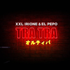 El Pepo - TRA TRA - SINGLE