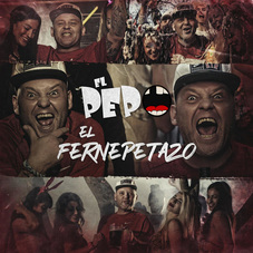 El Pepo - EL FERNEPETAZO - SINGLE