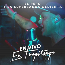 El Pepo - EN VIVO EN TROPITANGO - SINGLE