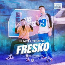 Trueno - FRESKO (BHAVI - TRUENO) - SINGLE
