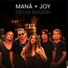 Jesse Y Joy - ERES MI RELIGIÓN (FT. MANÁ) - SINGLE