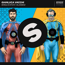 Gianluca Vacchi - WAGLIÓ (FT. ALESSIO) - SINGLE