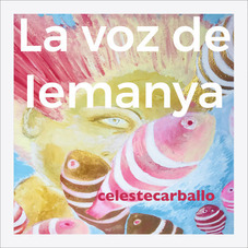 Celeste Carballo - LA VOZ DE IEMANYA - SINGLE