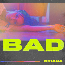 Oriana Sabatini - BAD - SINGLE