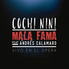 Mala Fama - COCHI NINI FT ANDRÉS CALAMARO - SINGLE