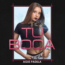 Agus Padilla - TU BOCA - SINGLE