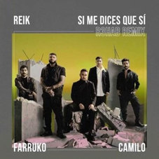 Reik - SI ME DICES QUE SÍ REMIX - SINGLE