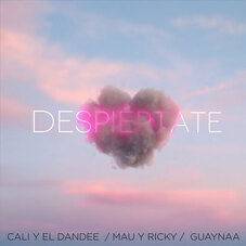 Cali Y El Dandee - DESPIÉRTATE (FT. MAU Y RICKY , GUAYNAA) - SINGLE