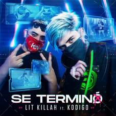 Lit Killah - SE TERMINÓ - SINGLE