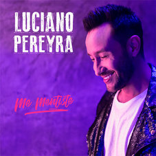 Luciano Pereyra - ME MENTISTE - SINGLE