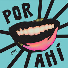 Coti - POR AHÍ - SINGLE
