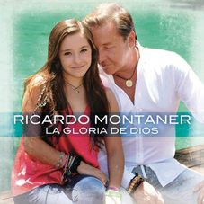 Ricardo Montaner - LA GLORIA DE DIOS (FT. EVALUNA MONTANER) - SINGLE