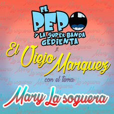 El Pepo - MARY LA SOGUERA - SINGLE
