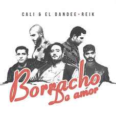 Cali Y El Dandee - BORRACHO DE AMOR - SINGLE