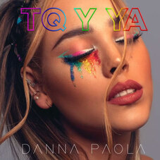 Danna Paola - TQ Y YA - SINGLE