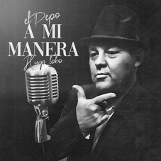 El Pepo - A MI MANERA - SINGLE