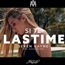 Seven Kayne - SI TE LASTIMÉ - SINGLE